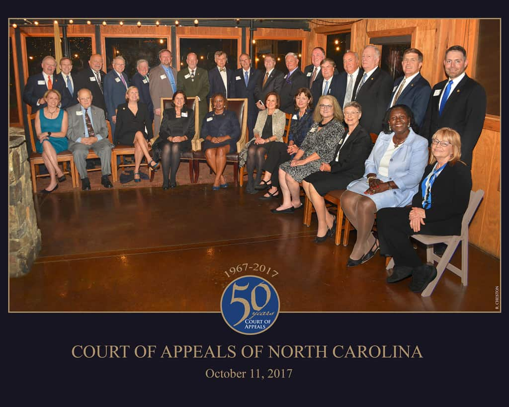 2017 NCSCHS 50th Anniversary Dinner Honoring The North Carolina Court of Appeals