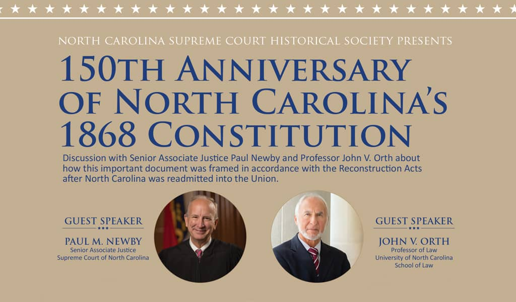 150th Anniversary of North Carolina's 1868 Constitution